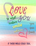 love is what makes u smile copy